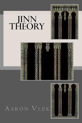 Jinn Theory Aaron Vlek