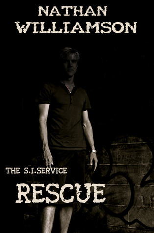 Rescue (The S.I.Service) Nathan Williamson