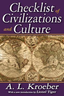 Checklist of Civilizations and Culture  by  Alfred Louis Kroeber