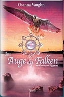 Im Auge Des Falken (Chronicles of the Falconers of Nymath, #2)  by  Osanna Vaughn
