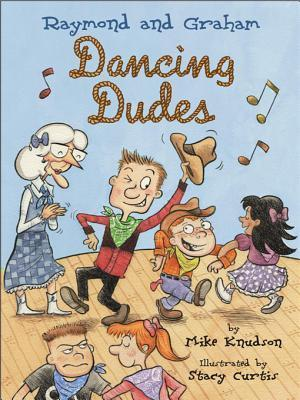Raymond and Graham Dancing Dudes  by  Mike Knudson