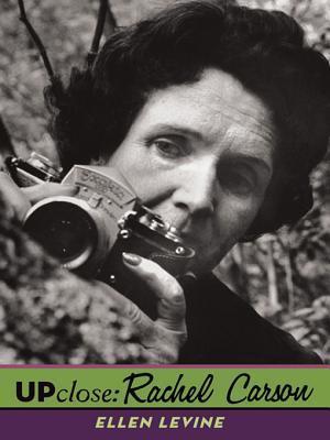 Rachel Carson (Up Close Series) Ellen Levine