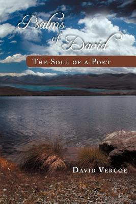 Psalms of David: The Soul of a Poet  by  David Vercoe