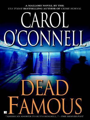 Dead Famous Carol OConnell