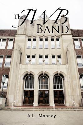 The Jwb Band A.L. Mooney