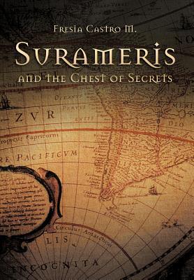 Surameris and the Chest of Secrets Fresia Castro