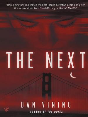 The Next  by  Dan Vining