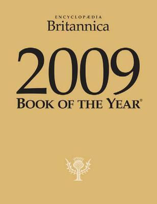 2009 Britannica Book of the Year  by  Encyclopaedia Britannica