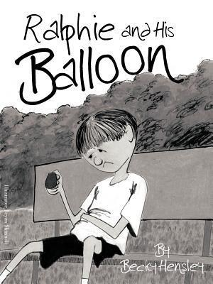Ralphie and His Balloon  by  Becky Hensley