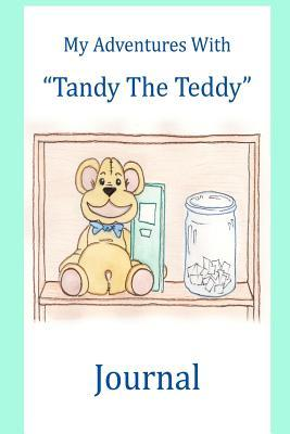 Journal: My Adventures with Tandy the Teddy Chely Schwartz