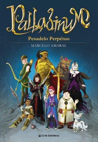 Palladinum - Pesadelo Perpétuo (ebook)  by  Marcelo Amaral