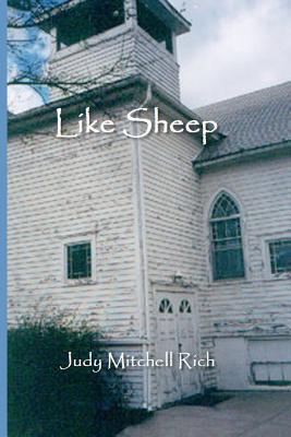 Like Sheep  by  Judy Mitchell Rich