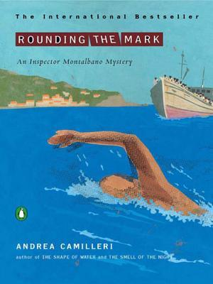 Rounding the Mark (Inspector Montalbano #7)  by  Andrea Camilleri
