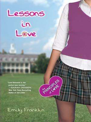 Lessons in Love  by  Emily Franklin