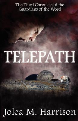 Telepath: Guardians of the Word  by  Jolea M. Harrison