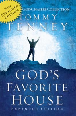 Gods Favorite House Expanded Edition  by  Tommy Tenney