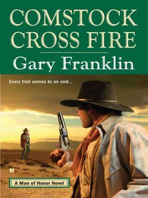 Comstock Cross Fire Gary Franklin