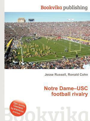 Notre Dame-Usc Football Rivalry  by  Jesse Russell