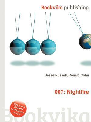 007: Nightfire  by  Jesse Russell