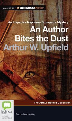 Author Bites the Dust, An  by  Arthur W. Upfield