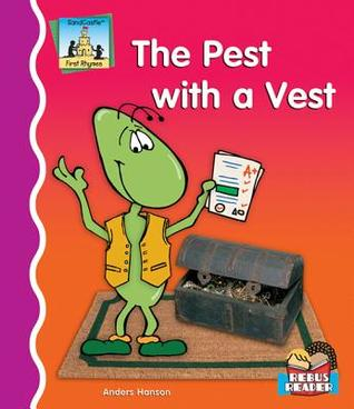 The Pest with a Vest  by  Anders Hanson