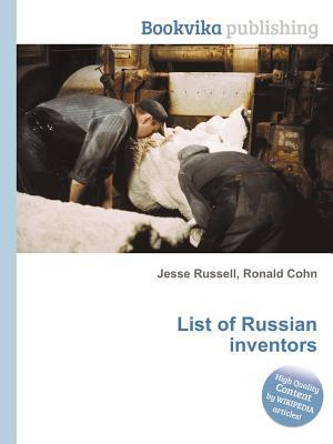 List of Russian Inventors Jesse Russell