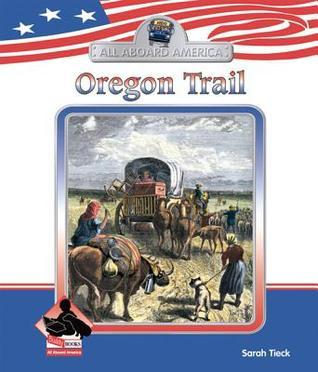 Oregon Trail Sarah Tieck