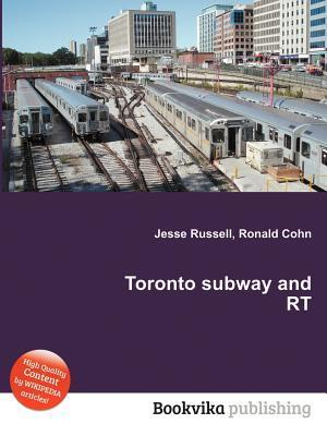 Toronto Subway and Rt Jesse Russell