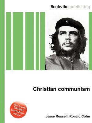 Christian Communism Jesse Russell