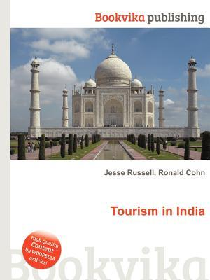 Tourism in India Jesse Russell