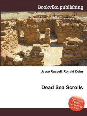Dead Sea Scrolls  by  Jesse Russell