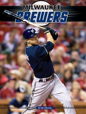 Milwaukee Brewers eBook  by  Gary Derong