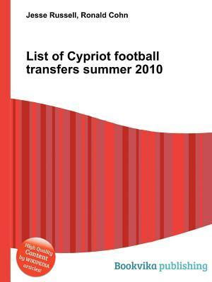 List of Cypriot Football Transfers Summer 2010 Jesse Russell