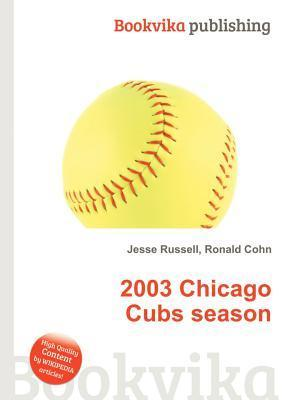 2003 Chicago Cubs Season Jesse Russell