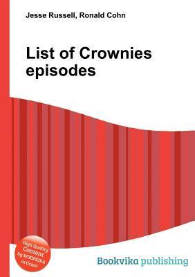 List of Crownies Episodes  by  Jesse Russell