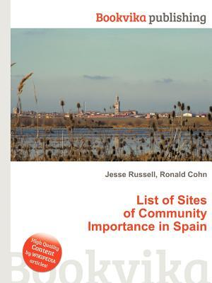 List of Sites of Community Importance in Spain  by  Jesse Russell