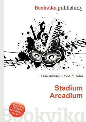 Stadium Arcadium  by  Jesse Russell
