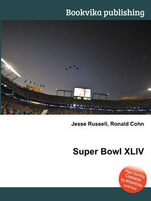 Super Bowl XLIV  by  Jesse Russell
