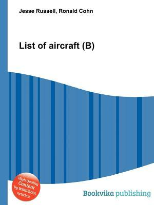 List of Aircraft Jesse Russell