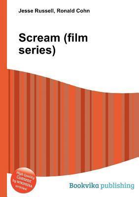Scream (Film Series)  by  Jesse Russell