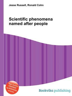 Scientific Phenomena Named After People Jesse Russell