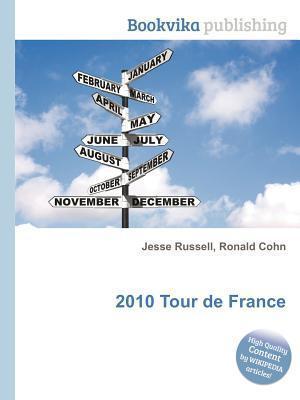 2010 Tour de France  by  Jesse Russell
