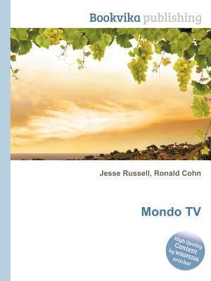 Mondo TV  by  Jesse Russell
