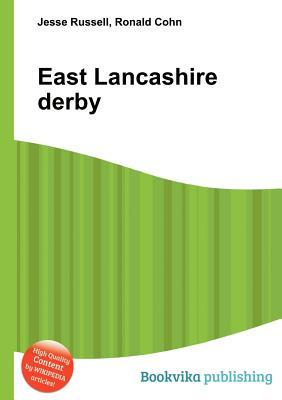 East Lancashire Derby  by  Jesse Russell