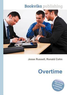 Overtime  by  Jesse Russell