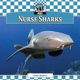 Nurse Sharks  by  Heidi Mathea