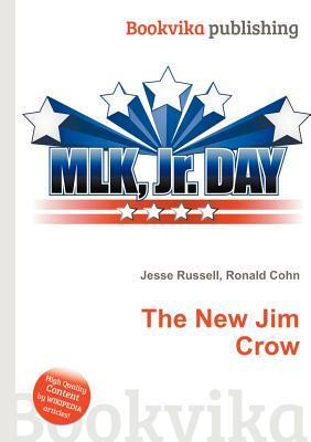 The New Jim Crow: Wikipedia Article Jesse Russell