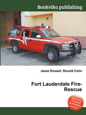 Fort Lauderdale Fire-Rescue Jesse Russell