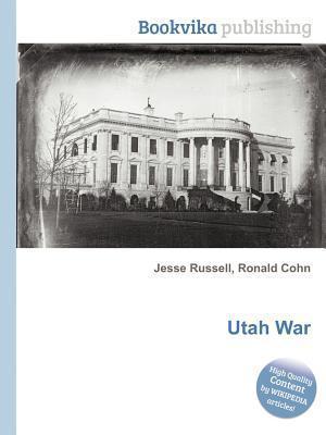 Utah War  by  Jesse Russell