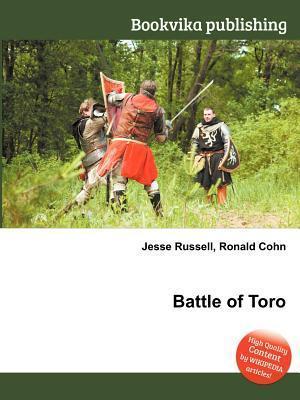Battle of Toro  by  Jesse Russell